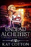 Undead Alchemist (Clem Starr: Demon Fighter Book 4)