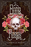 The Bone Roses : The Snow Spark Saga - Book One
