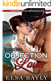 Objection to Love (The Black Capital Series Book 1)