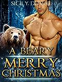 A Beary Merry Christmas: Bear Shifter Holiday Romance Short Stories