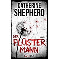 Der Flüstermann: Thriller (German Edition)