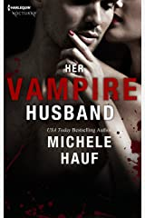 Her Vampire Husband (Wicked Games Book 4) Kindle Edition