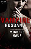 Her Vampire Husband (Hqn)