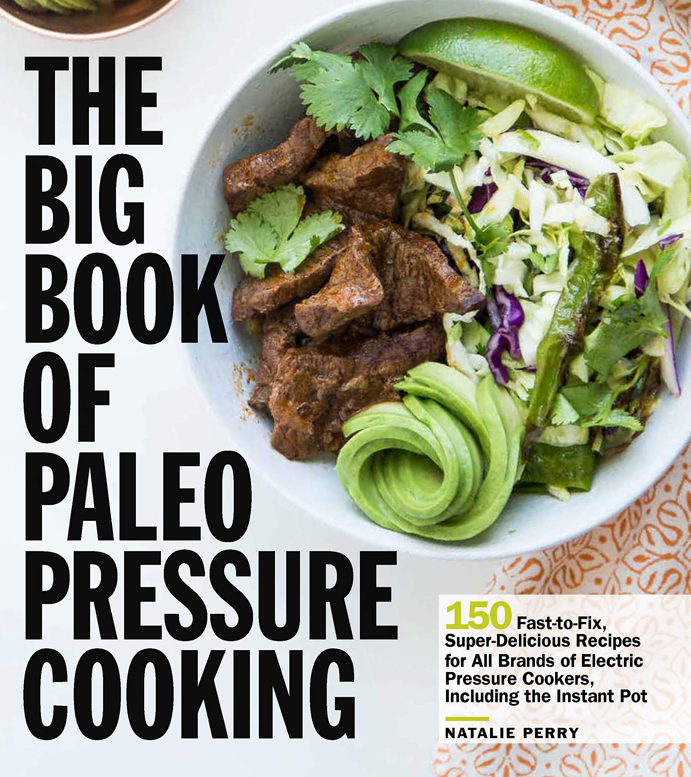Top 10 Best paleo pressure cooker cookbook Reviews