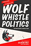 Wolf Whistle Politics: The New Misogyny in America Today