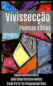Vivissecção: Poemas Vários