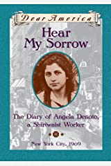Dear America: Hear My Sorrow Kindle Edition