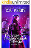 Providence Paranormal College Volume Two: Books 6-10 (Providence Paranormal Box Sets Book 2)