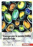 Design di prodotto per la sostenibilità ambientale: 1