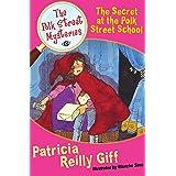 The Secret at the Polk Street School (The Polk Street Mysteries Book 3)
