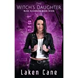 The Witch's Daughter (Rune Alexander Book 7)