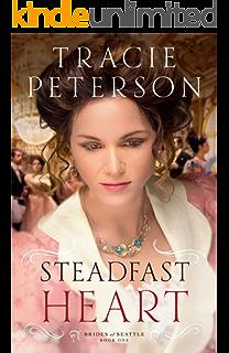 Steadfast Heart Brides Of Seattle Book 1