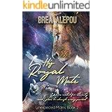 His Royal Mate: shifter mpreg romance (Unexpected Mates Book 2)