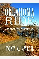 OKLAHOMA RIDE: Guideposts For Life Kindle Edition