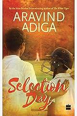 Selection Day Kindle Edition