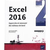 Excel 2016 - Coffret de 2 livres : Apprendre et concevoir des tableaux de bord