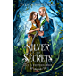 Of Silver and Secrets (Once in Whispering Wood)