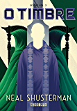 O timbre (Scythe Livro 3) (Portuguese Edition)