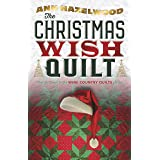 The Christmas Wish (Wine Country Quilts Series Book 4)