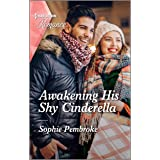 Awakening His Shy Cinderella (Cinderellas in the Spotlight Book 1)