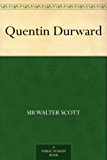 Quentin Durward (English Edition)