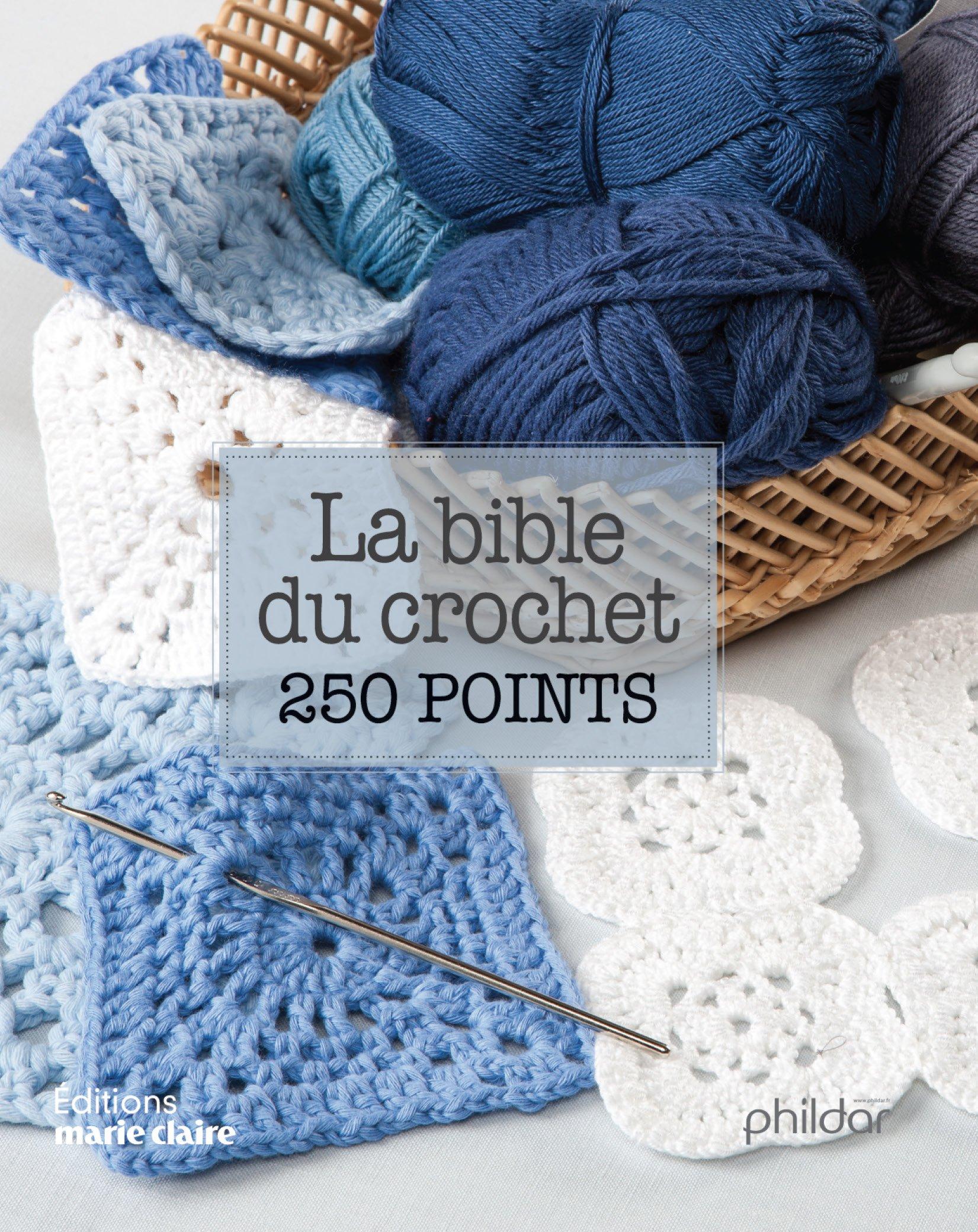 La bible du crochet en 250 points: Amazon.es: Marie Claire, Marie ...
