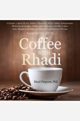 Coffee with Rhadi: Herculean Conversations with an Olympian