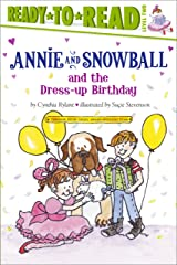 Annie and Snowball and the Dress-up Birthday Kindle Edition