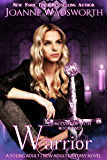 Warrior: A Young Adult / New Adult Fantasy Novel (Princesses of Myth Book 2)