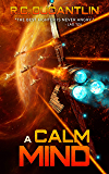 A Calm Mind: The Peregrination Coterie (Carina Book 2)