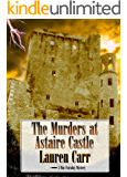 The Murders at Astaire Castle (A Mac Faraday Mystery Book 5)