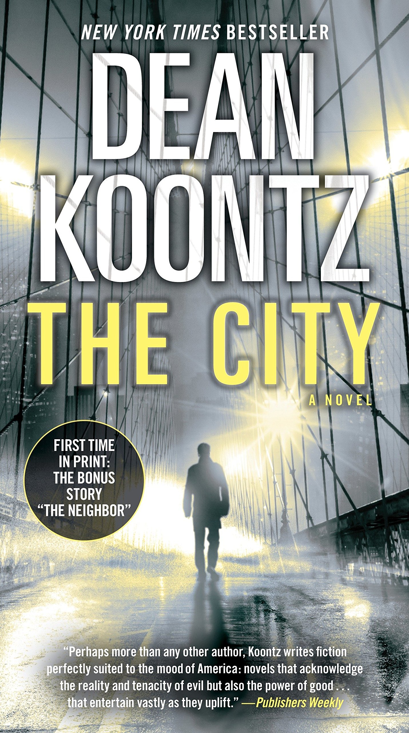 Read Online The City (with bonus short story The Neighbor): A Novel PDF