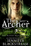 The Archer (The Blood Realm Series Book 3)