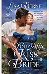 You May Kiss the Bride: The Penhallow Dynasty Kindle Edition