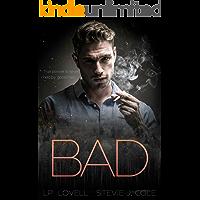 Bad (Bad. Dirty. Power. series Book 1)