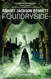 Foundryside: a dazzling new series from the author of The Divine Cities (The Founders) (English Edition)