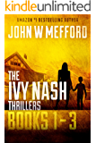 The Ivy Nash Thrillers: Books 1-3: Redemption Thriller Series 7-9 (Redemption Thriller Series Box Set)