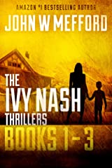 The Ivy Nash Thrillers: Books 1-3: Redemption Thriller Series 7-9 (Redemption Thriller Series Box Set Book 3)