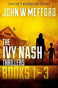 The Ivy Nash Thrillers: Books 1-3: Redemption Thriller Series 7-9 (Redemption Thriller Series Box Set)