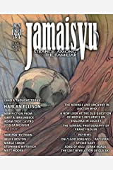 Jamais Vu - Issue One - Winter 2014: Journal of the Strange Among the Familiar (Year One Book 1) Kindle Edition