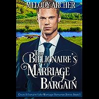 The Billionaire's Marriage Bargain (Clean Billionaire Fake Marriage Romance Series Book 1) (English Edition)