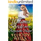 The Untamed Bride And The Respectable Mayor: A Clean Western Historical Romance Novel