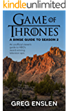 Game of Thrones: A Binge Guide to Season 2