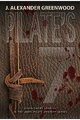 Pilate's 7: Seven Short Stories in the John Pilate Mystery Series (John Pilate Mysteries Book 5)