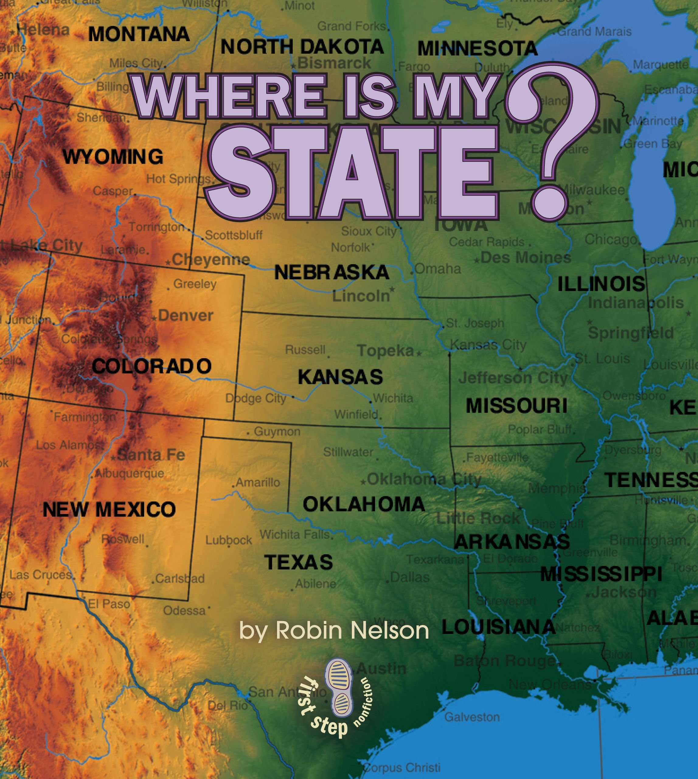 Where Is My State? (First Step Nonfiction) ebook