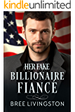 Her Fake Billionaire Fiancé: A Clean Billionaire Romance Book Four