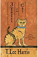 3 Tales of the Cat: Stories of Sitehuti and Nefer-Djenou-Bastet