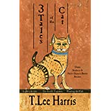 3 Tales of the Cat: Stories of Sitehuti and Nefer-Djenou-Bastet