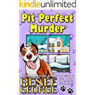 Pit Perfect Murder (Barkside of the Moon Mysteries Book 1) (English Edition)