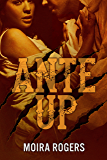 Ante Up (Down & Dirty #3)